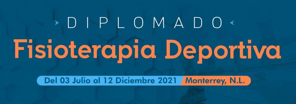 Diplomado en Fisioterapia Deportiva Monterrey Julio - Diciembre 2021